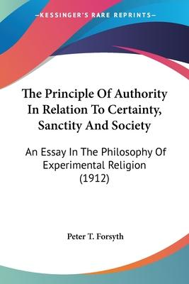 The Principle of Authority in Relation to Certainty, Sanctity and Society
