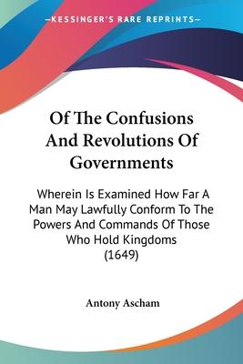 Of the Confusions and Revolutions of Governments