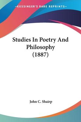 Studies in Poetry and Philosophy (1887)