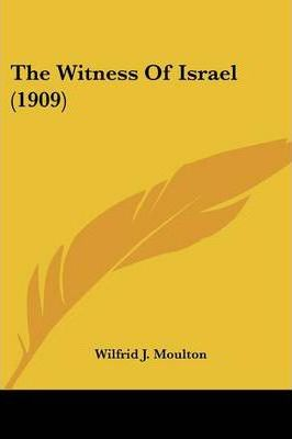 The Witness of Israel (1909)