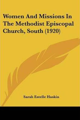 Women and Missions in the Methodist Episcopal Church, South (1920)