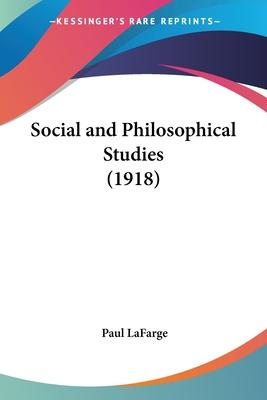 Social and Philosophical Studies (1918)