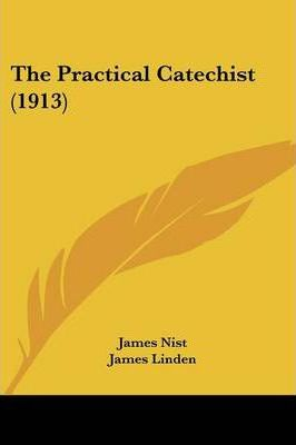 The Practical Catechist (1913)