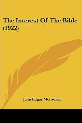 The Interest of the Bible (1922)