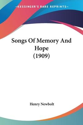 Songs of Memory and Hope (1909)