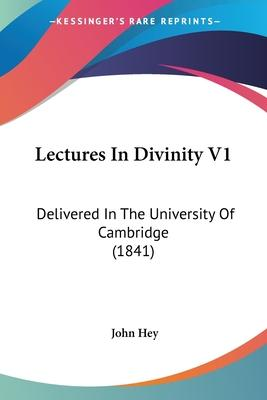 Lectures in Divinity V1