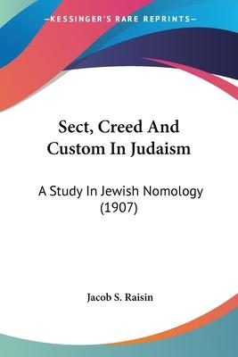 Sect, Creed and Custom in Judaism