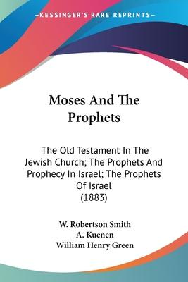 Moses and the Prophets