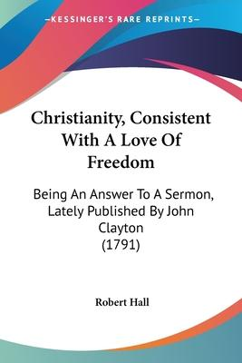Christianity, Consistent with a Love of Freedom