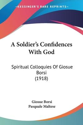 A Soldier's Confidences with God