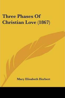Three Phases of Christian Love (1867)
