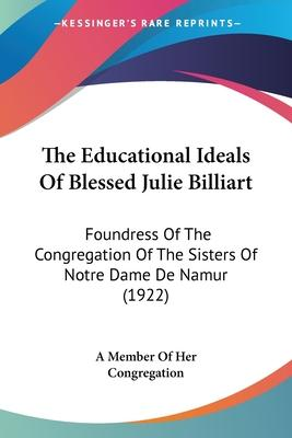 The Educational Ideals of Blessed Julie Billiart
