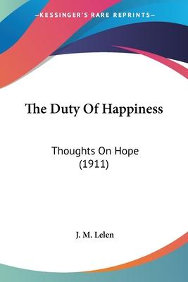 The Duty of Happiness