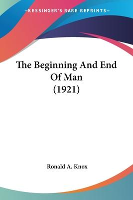 The Beginning and End of Man (1921)