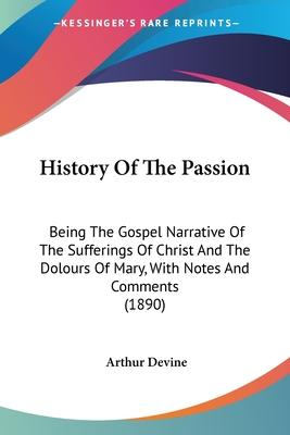 History of the Passion