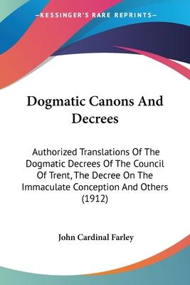 Dogmatic Canons and Decrees
