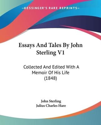 Essays and Tales by John Sterling V1