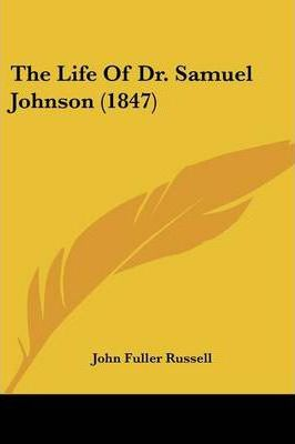 The Life of Dr. Samuel Johnson (1847)