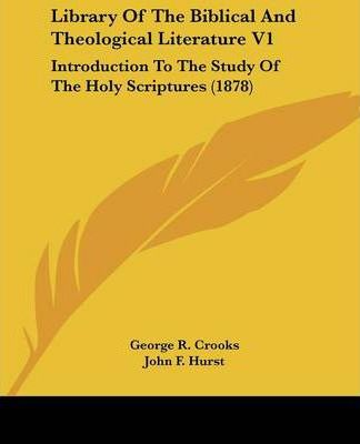 Library of the Biblical and Theological Literature V1