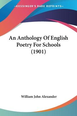 An Anthology of English Poetry for Schools (1901)
