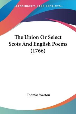The Union or Select Scots and English Poems (1766)