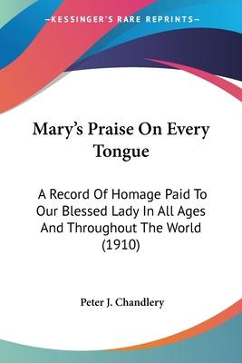 Mary's Praise on Every Tongue