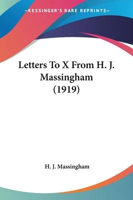 Letters to X from H. J. Massingham (1919)