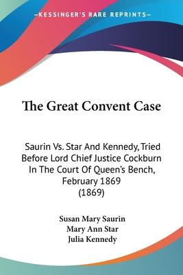 The Great Convent Case