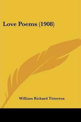 Love Poems (1908)