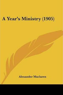 A Year's Ministry (1905)
