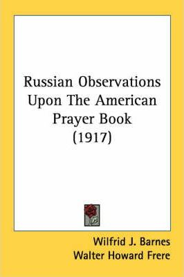 Russian Observations Upon the American Prayer Book (1917)