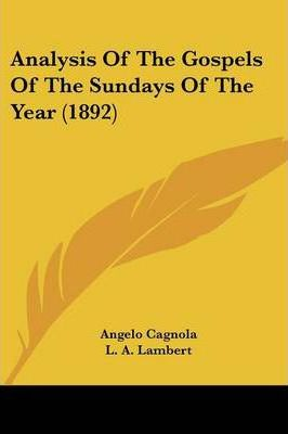 Analysis of the Gospels of the Sundays of the Year (1892)