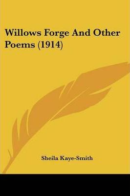 Willows Forge and Other Poems (1914)