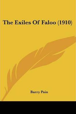 The Exiles of Faloo (1910)