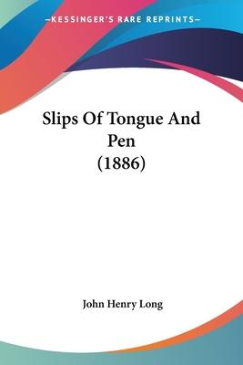 Slips of Tongue and Pen (1886)