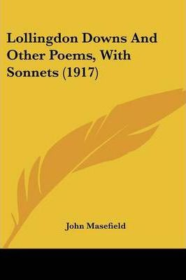Lollingdon Downs and Other Poems, with Sonnets (1917)