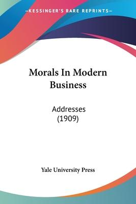 Morals in Modern Business