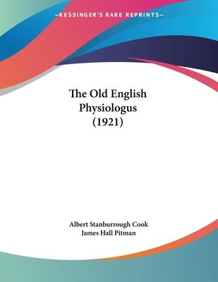 The Old English Physiologus (1921)