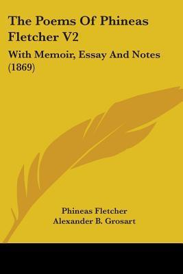 The Poems of Phineas Fletcher V2