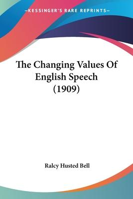 The Changing Values of English Speech (1909)