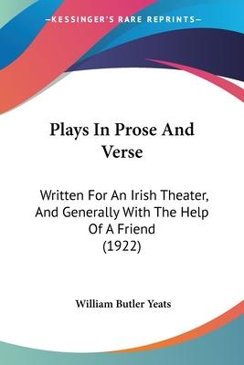 Plays in Prose and Verse