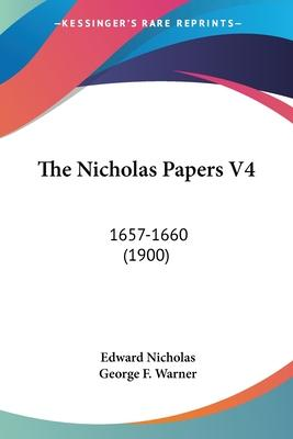 The Nicholas Papers V4