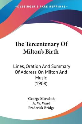 The Tercentenary of Milton's Birth