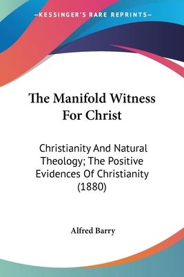 The Manifold Witness for Christ