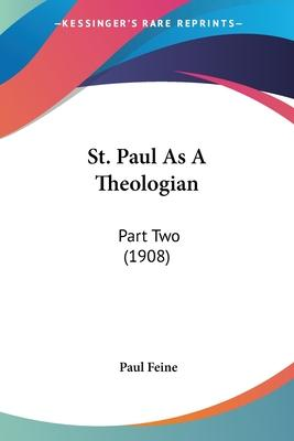 St. Paul as a Theologian
