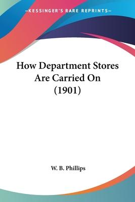 How Department Stores Are Carried on (1901)
