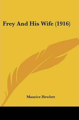 Frey And His Wife (1916) Cover Image