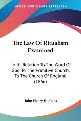 The Law of Ritualism Examined