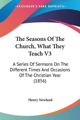 The Seasons of the Church, What They Teach V3