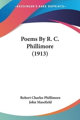 Poems by R. C. Phillimore (1913)